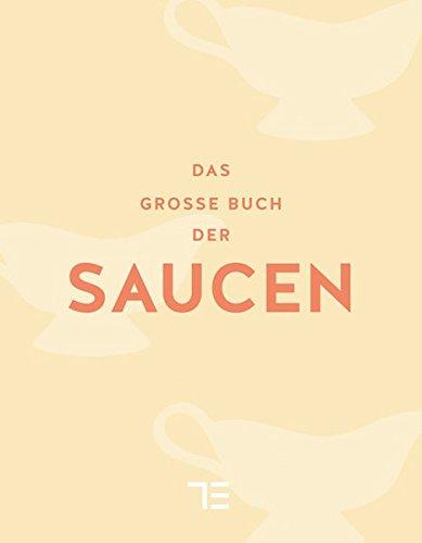 Das große Buch der Saucen (TEUBNER Sonderleistung)